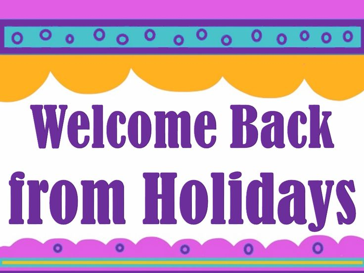 after christmas break is tuesday january 9th welcome back - When Does School Start Back After Christmas Break